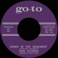 King Coleman - Down In The Basement / Crazy Feelin'