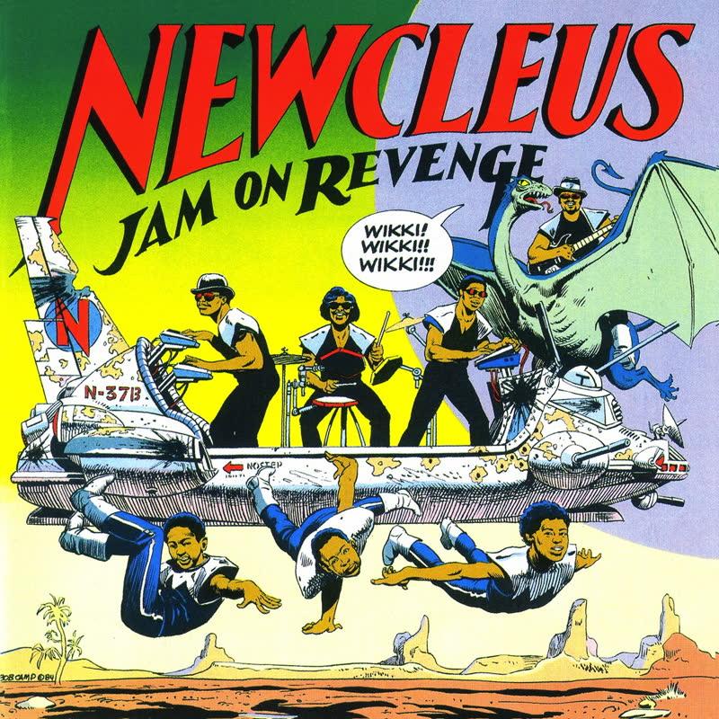 Newcleus - Destination Earth (1999) / Jam On Revenge (The Wikki-Wikki Song)