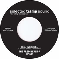 Fred Berlipp Band - Beating Steel / Law Breakers