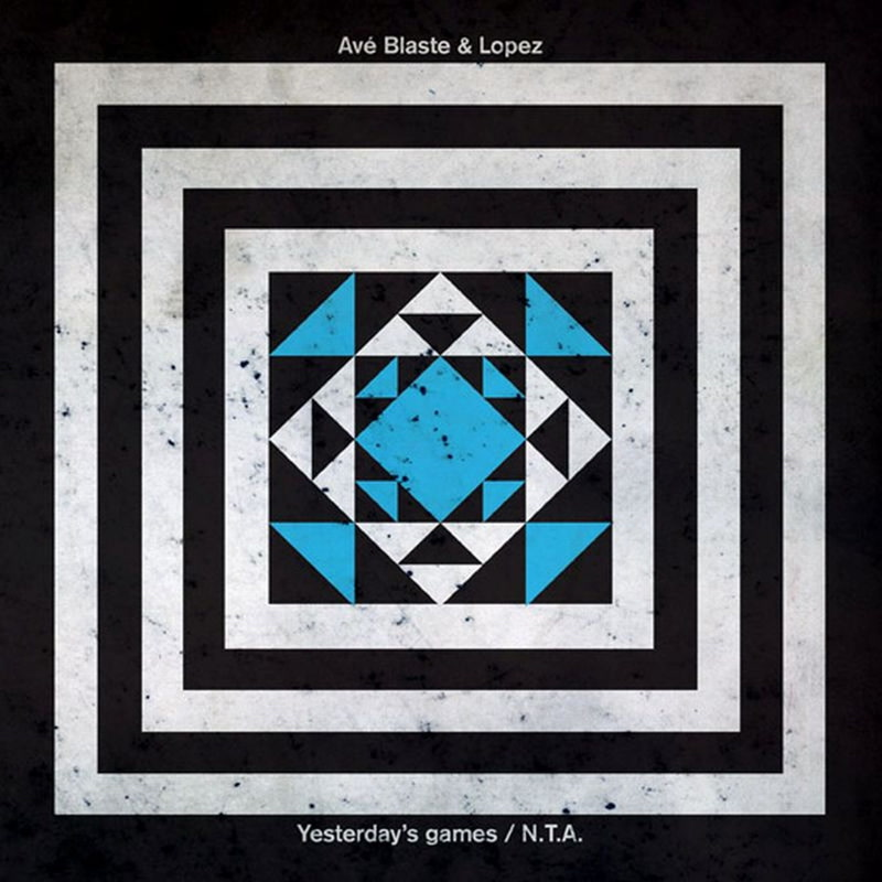 Ave Blaste & Lopez - Yesterday's Games
