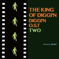 DJ Muro - The King Of Diggi'n: Diggi'n O.S.T. 2