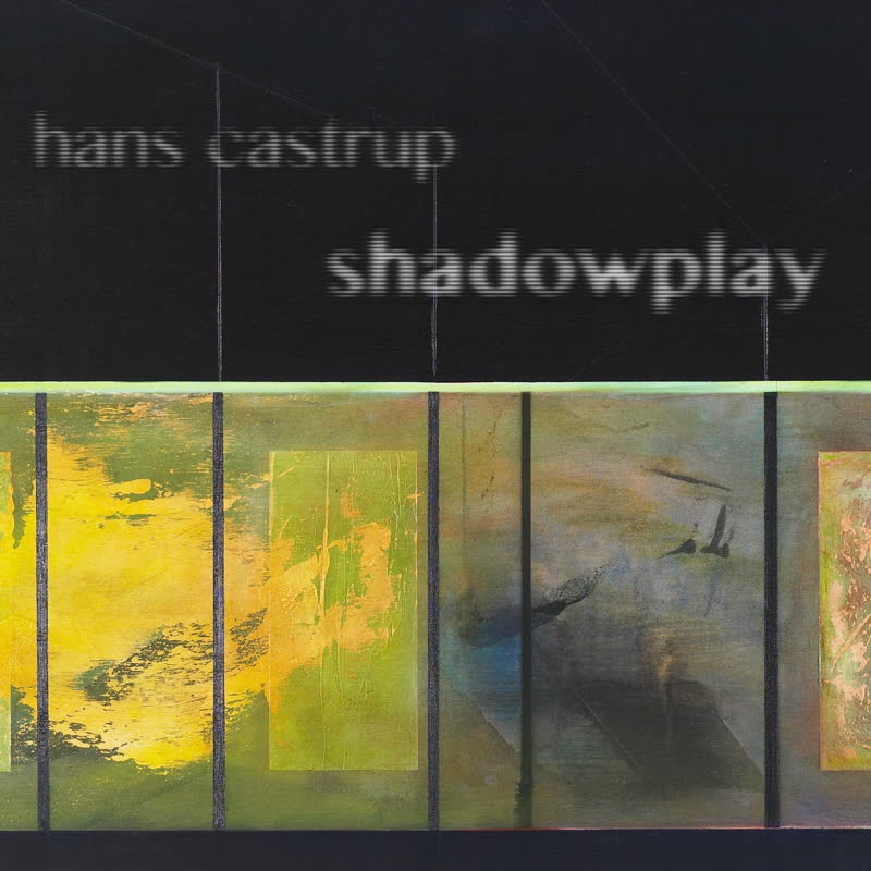 Hans Castrup — Shadowplay | Karlrecords