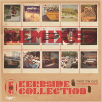 Kerbside Collection - Mind The Curb (Remixed & Reworked EP)
