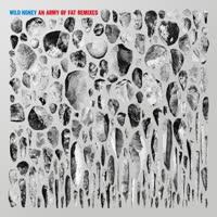 Wild Honey - An Army of Fat Remixes
