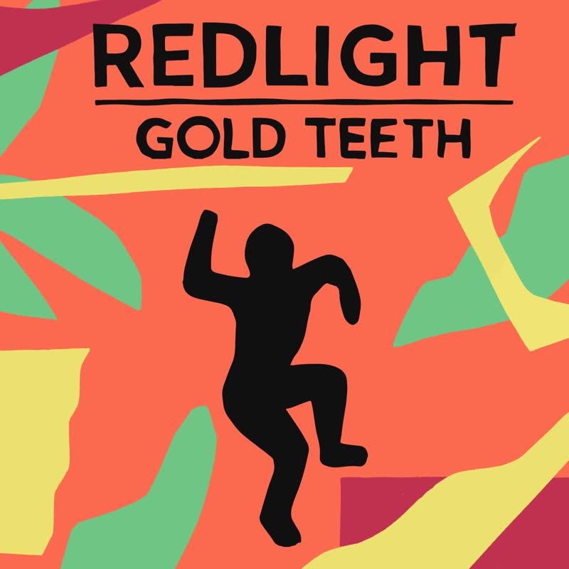 Redlight - Gold Teeth
