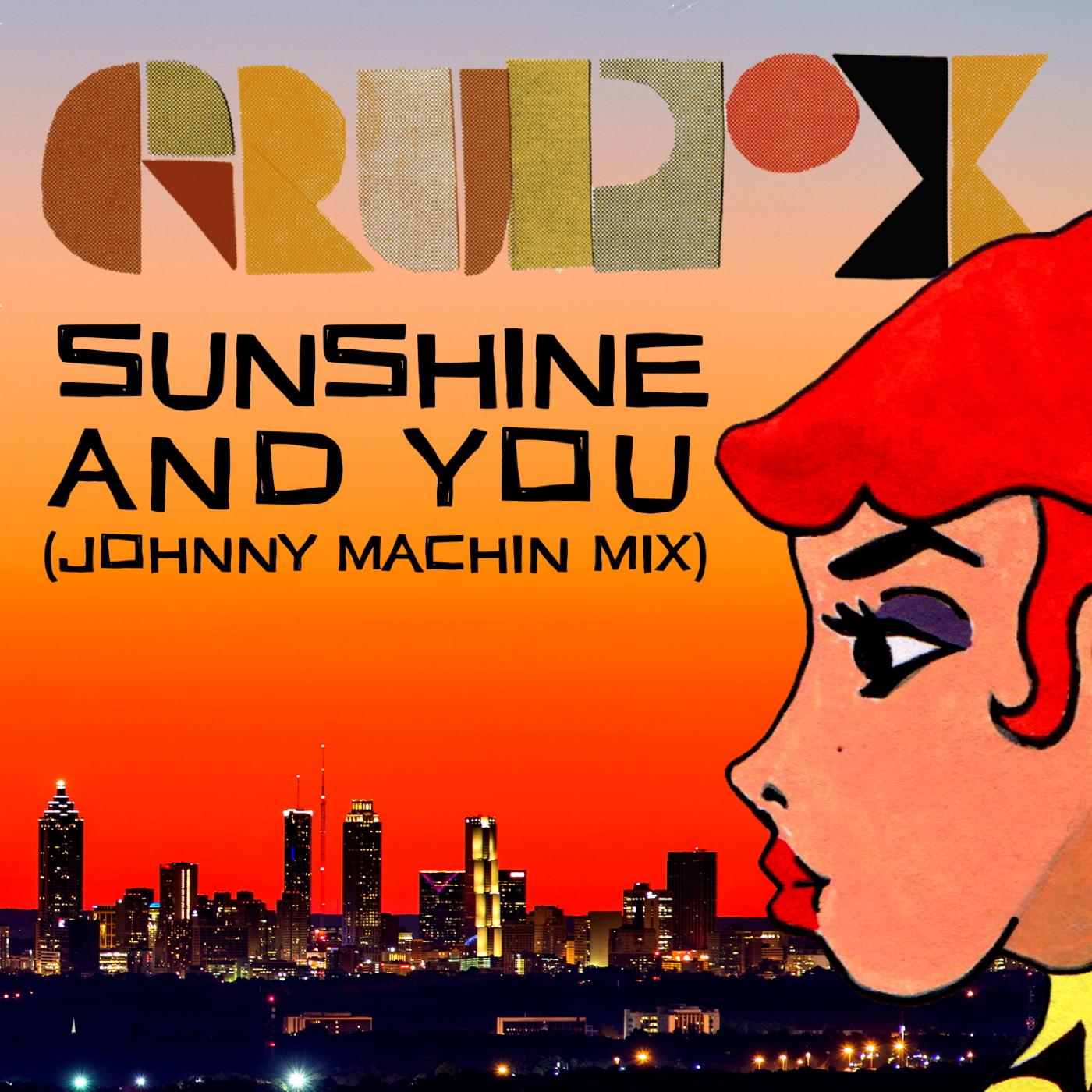 Sunshine And You Grupo X Kudos Records