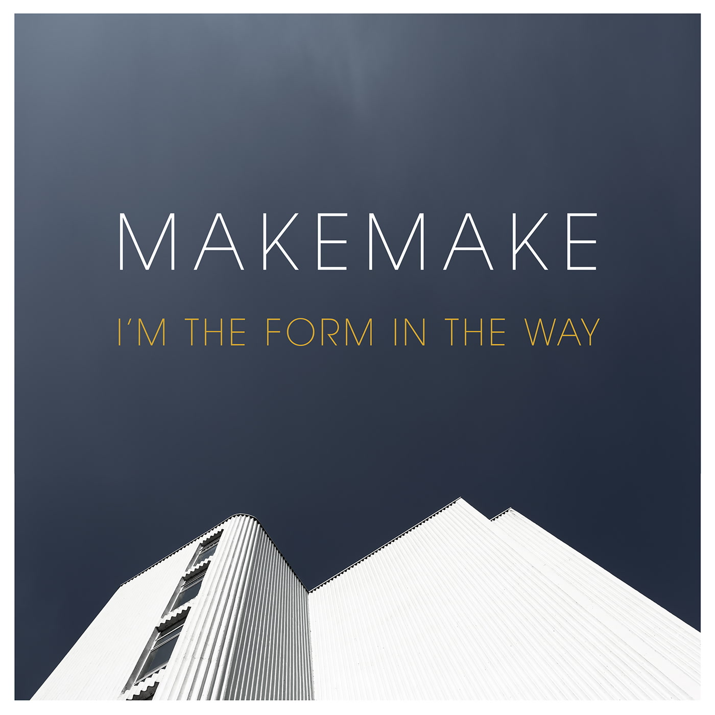 Image result for Makemake - I'm the Form in the Way