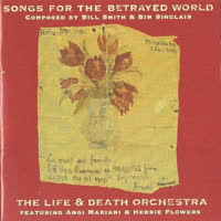 The Life and Death Orchestra - Songs For The Betrayed World