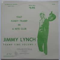 Jimmy Lynch - That Funky Tramp In A Nite Club - Tramp Time Vol. 1
