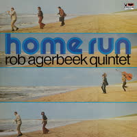 Rob Agerbeek Quintet - Home Run