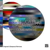 Gianluca Pighi & Massimo Paramour - Come with Me (Original & Deepsoul Remixes)