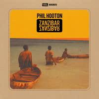 Phil Hooton - Zanzibar