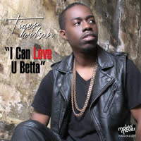 Tiger Wilson - I Can Love You Betta EP