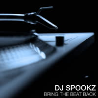 DJ Spookz - Bring The Beat Back