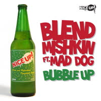 Blend Mishkin - Bubble Up