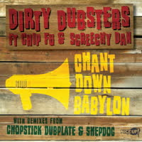 Dirty Dubsters - Chant Down Babylon