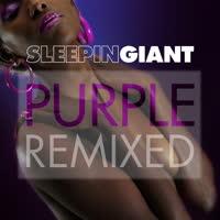 Sleepin Giant - Purple Remixed