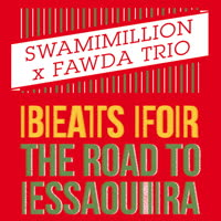 SwamiMillion - Beats for the Road to Essaouira