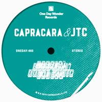 Capracara & JTC - Bubble n Squeak / Reggie, Don't Panic