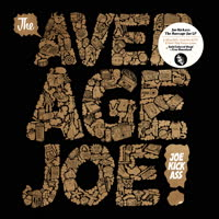 Joe Kickass - The Average Joe