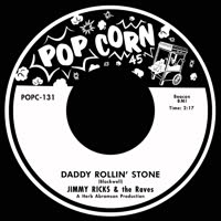 Jimmy Ricks & The Raves - Daddy Rolling Stone / Homesick