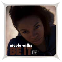 Nicole Willis - Be It