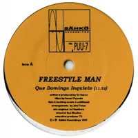 Freestyle Man - Que Domingo Inquieto