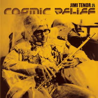 Jimi Tenor - Cosmic Relief