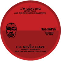 Various Artists - I'll Never Leave / I'm Leaving
