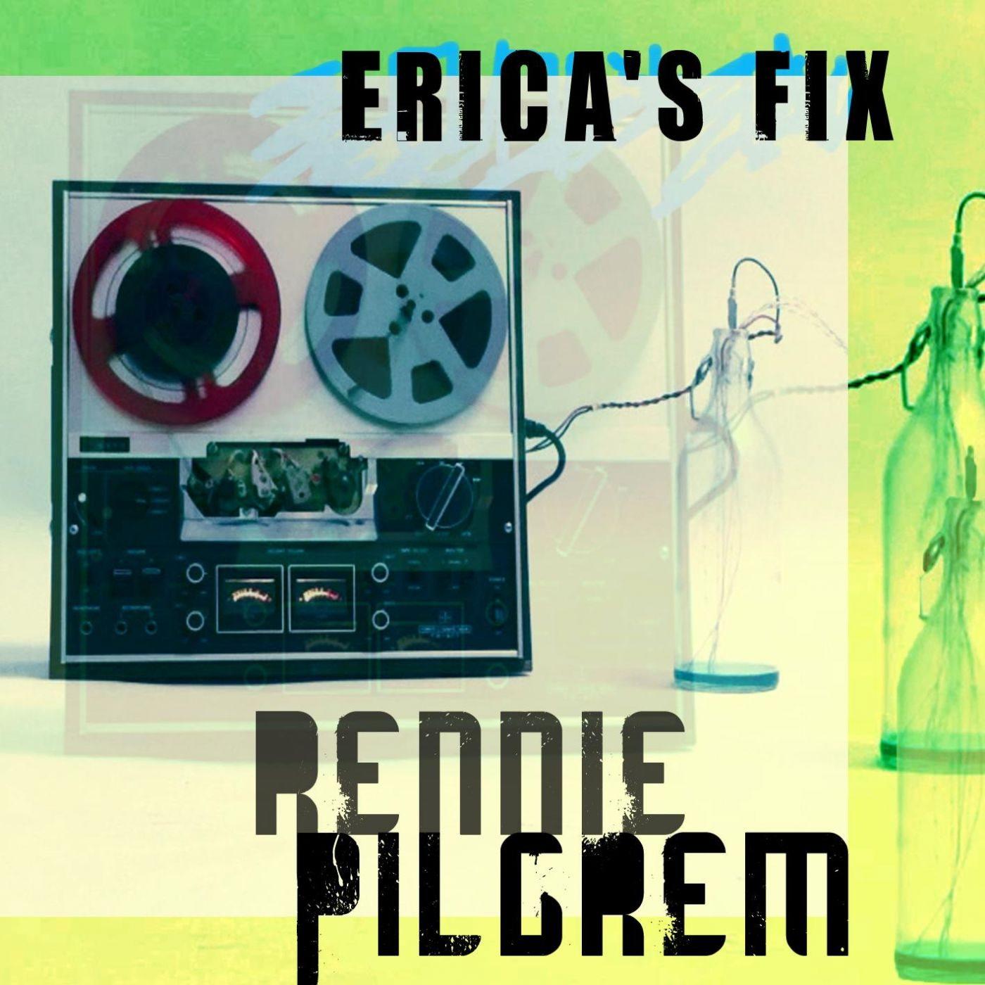 Erica's Fix - Rennie Pilgrem | Kudos Records