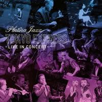 Platina Jazz - Tokyo Express - Live In Concert