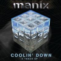 Manix - Coolin' Down EP