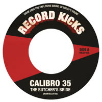 Calibro 35 - The Butcher's Bride / Get Carter