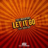 The Liberators - Let It Go