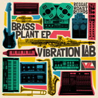 Vibration Lab - The Brass Plant EP