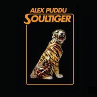 Alex Puddu Soultiger - Alex Puddu Soultiger