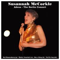 Susannah McCorkle - Adeus - The Berlin Concert