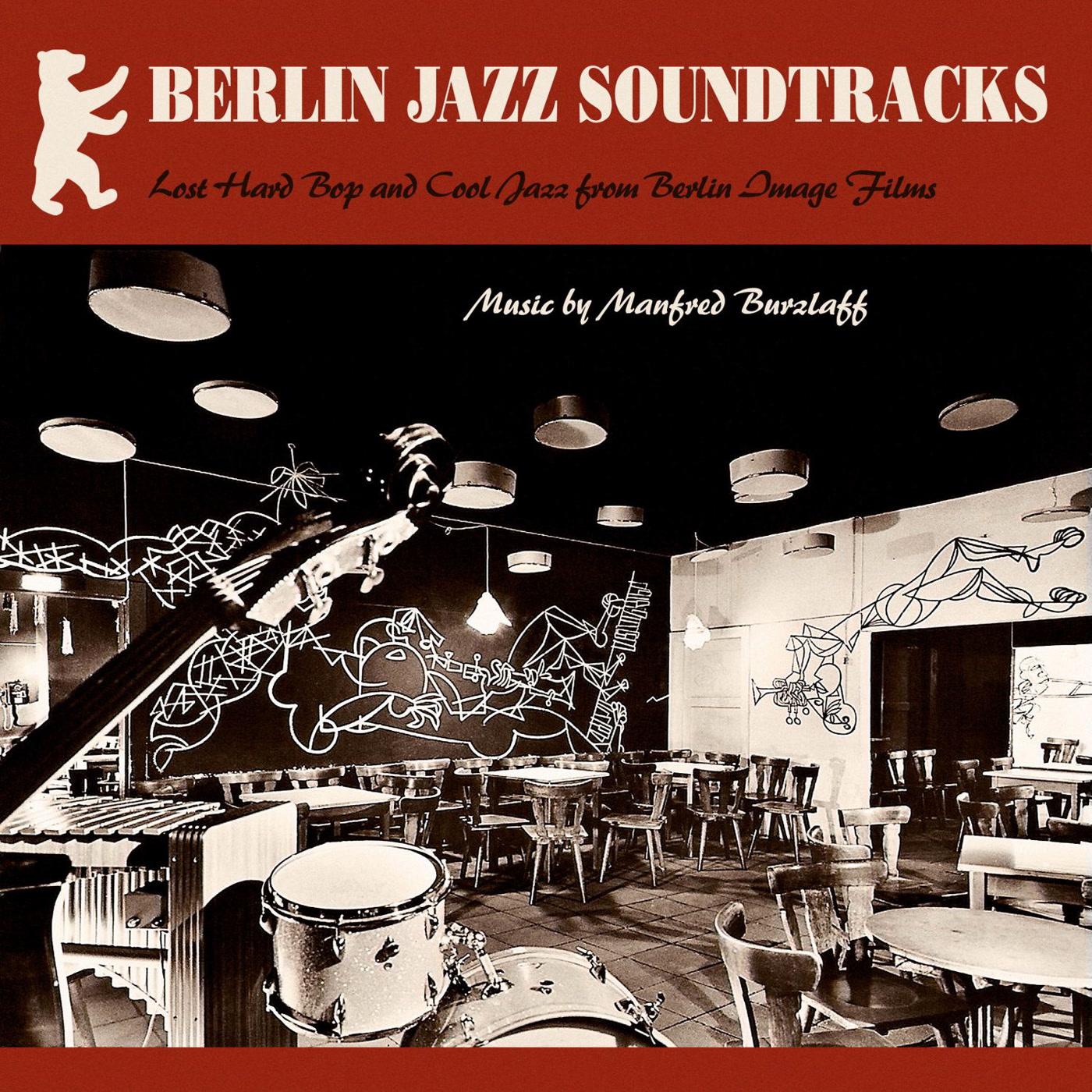 Berlin Jazz Soundtracks Manfred Burzlaff Kudos Records