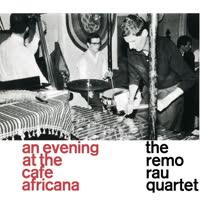 The Remo Rau Quartet - At The Cafe Africana