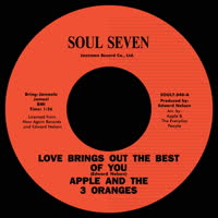 Apple & 3 Oranges - Love Brings out the Best of You / My Baby
