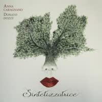 Anna Caragnano & Donato Dozzy - Sintetizzatrice