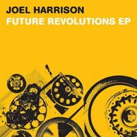 Joel Harrison - Future Revolutions EP