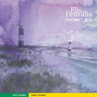 Fila Brazillia - Old Codes New Chaos - 20th Anniversary Edition