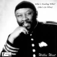 Willie West & The High Society Brothers - Who's Fooling Who