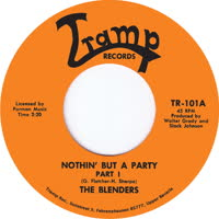 The Blenders - Nothin But a Party (Part I)