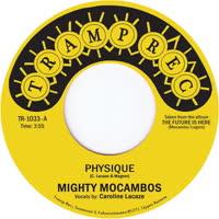 Mighty Mocambos - Physique