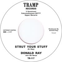 DONALD RAY & HIS REVUE - STRUT YOUR STUFF/WE DON'T NEED IT