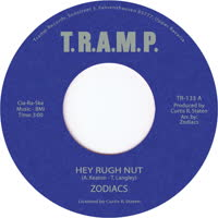 Zodiacs - Hey Rugh Nut / Don't Change On Me