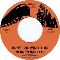 Vernon Garrett - Don't Do What I Do
