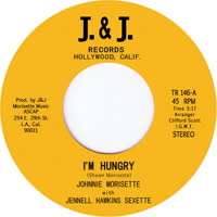 Johnnie Morisette with Jennell Hawkins Sextette - I'm Hungry